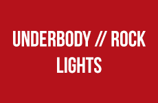 Underbody / Rock Lights